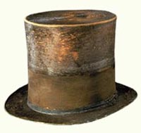 Lincoln's Top Hat worn to Ford's Theatre on April 14, 1865