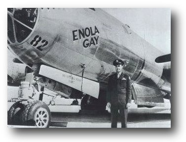 The Enola Gay and pilot Colonel Paul Tibbets
