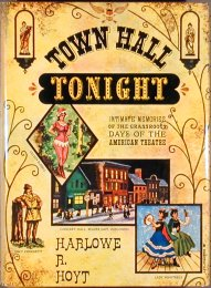 Town Hall Tonight by Harlow R. Hoyt (c1955)