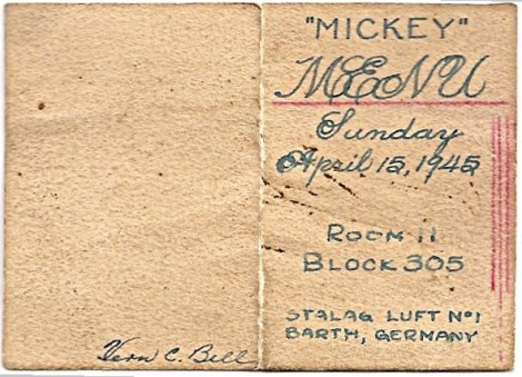 "For Easter, 1945 George ""Mickey"" Hauck (the cook) prepared a wonderful meal. Here is the cover of the actual menu."